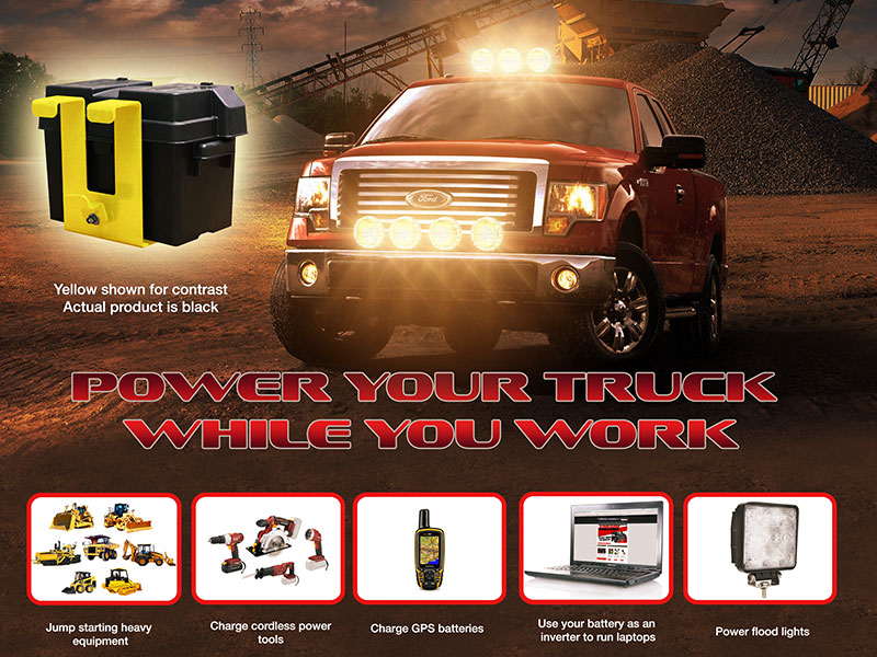 POWER YOUR TRUCK WHILE YOU WORK